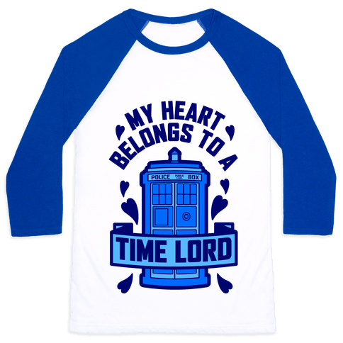 My Heart Belongs To A Time Lord Baseball Tee
