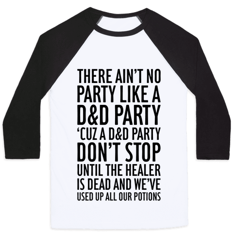 Ain't No Party Like A D&D Party Baseball Tee