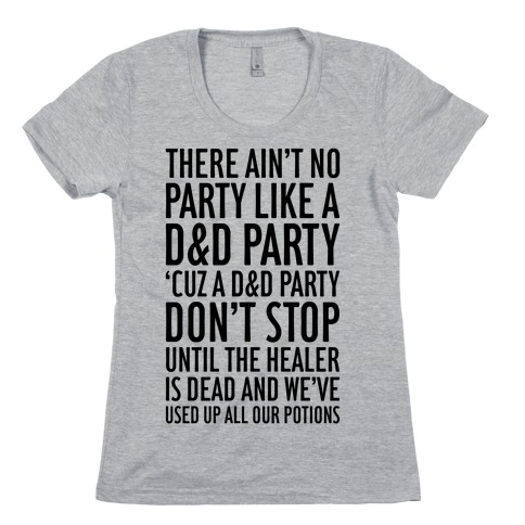 Ain't No Party Like A D&D Party Womens T-Shirt