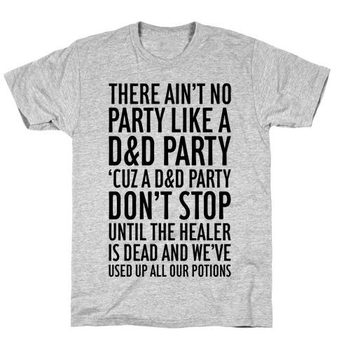 Ain't No Party Like A D&D Party T-Shirt