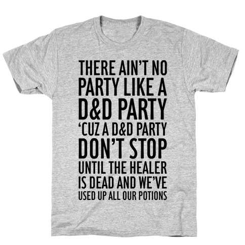 Ain't No Party Like A D&D Party T-Shirt