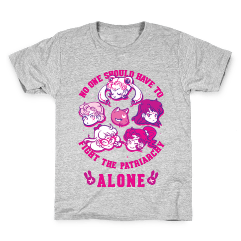 No One Should Have To Fight The Patriarchy Alone Kids T-Shirt