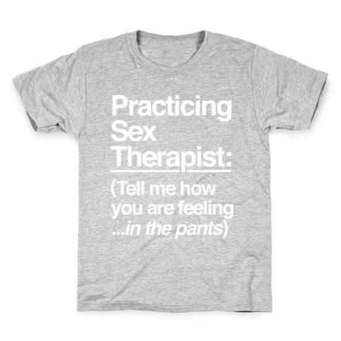 Practicing Sex Therapist Kids T-Shirt