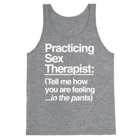 Practicing Sex Therapist Tank Top