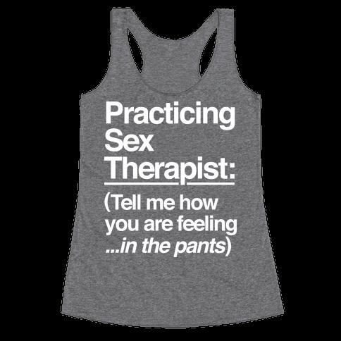 Practicing Sex Therapist Racerback Tank Top