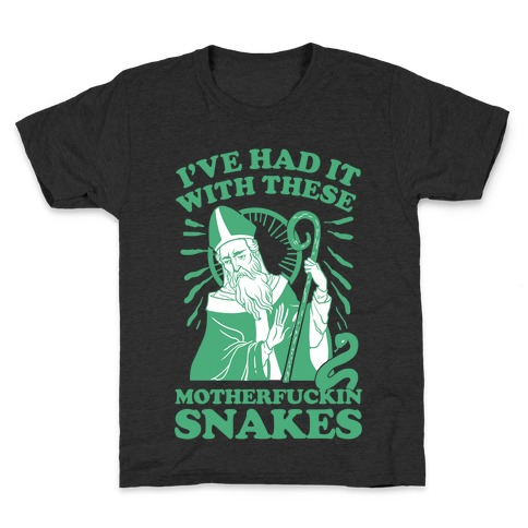 I've Had It With These MotherF***in Snakes Kids T-Shirt