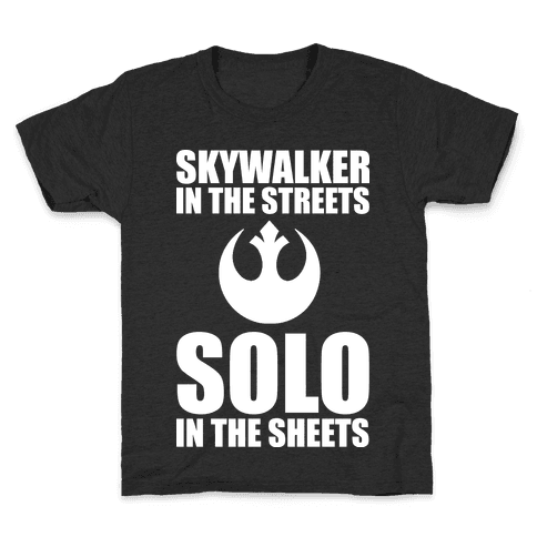 Skywalker In The Streets Solo In The Sheets Kids T-Shirt