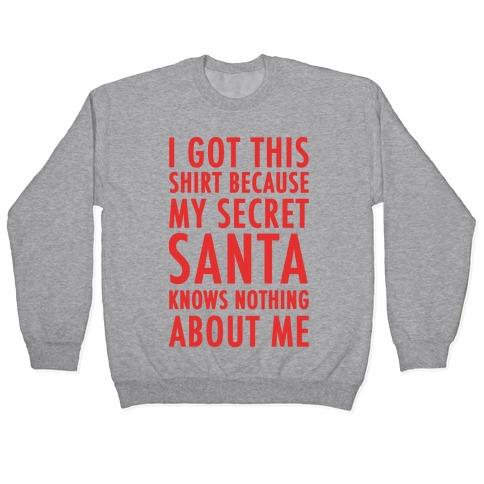 Secret Santa Shirt Pullover