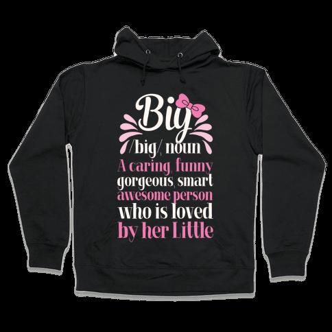 Big Definition (Sorority) Hooded Sweatshirt