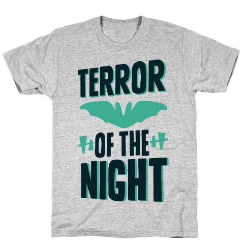 Terror Of The Night T-Shirt
