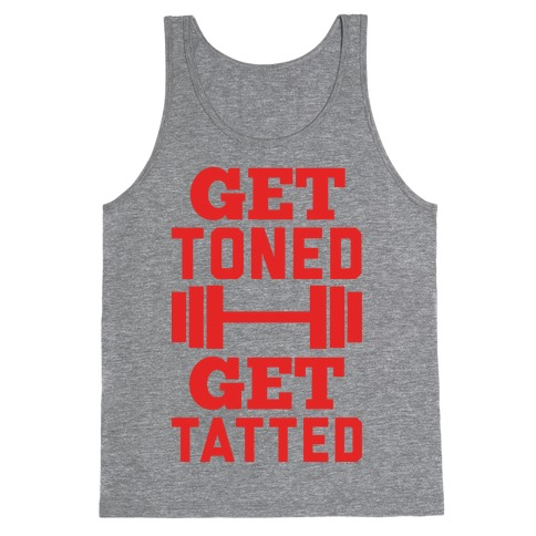 Get Toned Get Tatted Tank Top