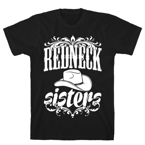 Redneck Sisters Mens T-Shirt