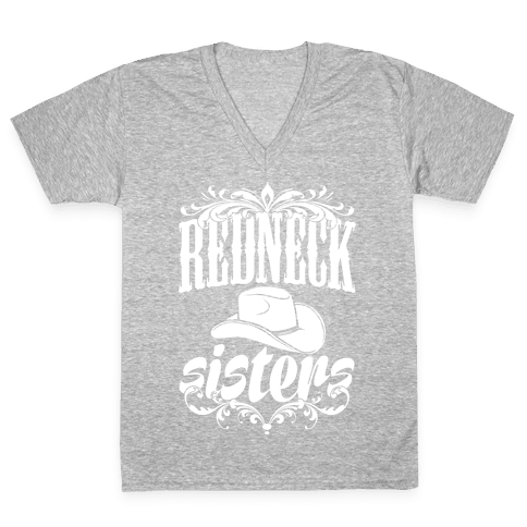 Redneck Sisters V-Neck Tee Shirt