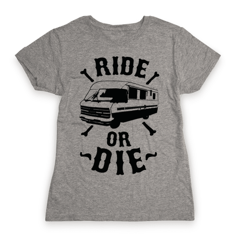 RV Ride Or Die Womens T-Shirt