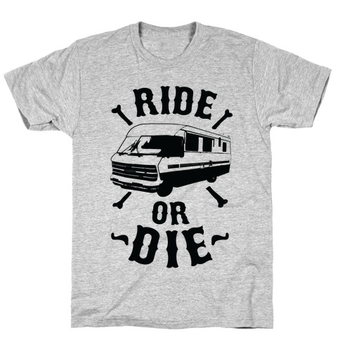 RV Ride Or Die T-Shirt