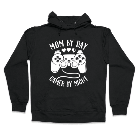 Mom By Day Gamer By Night Hooded Sweatshirt