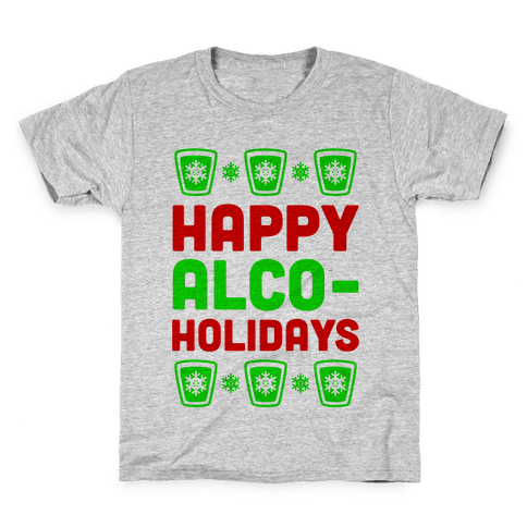 Happy Alco-Holidays Kids T-Shirt