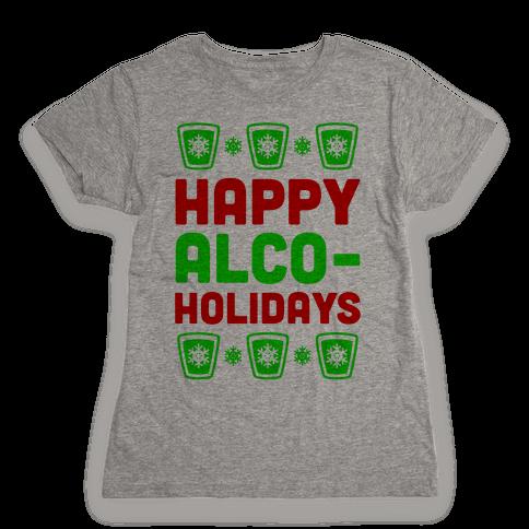 Happy Alco-Holidays Womens T-Shirt