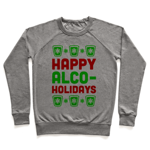 Happy Alco-Holidays Pullover