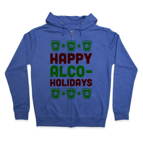 Happy Alco-Holidays Zip Hoodie