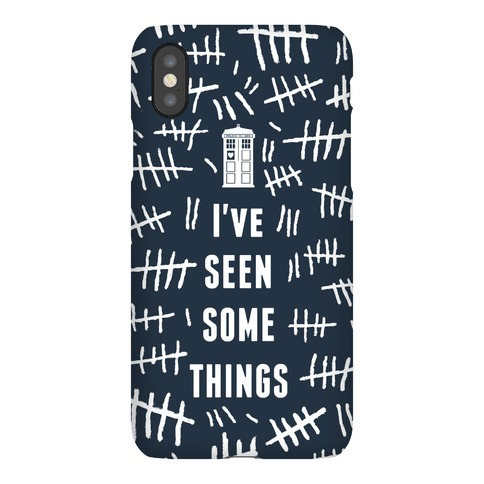 I've Seen Some Things Phone Case