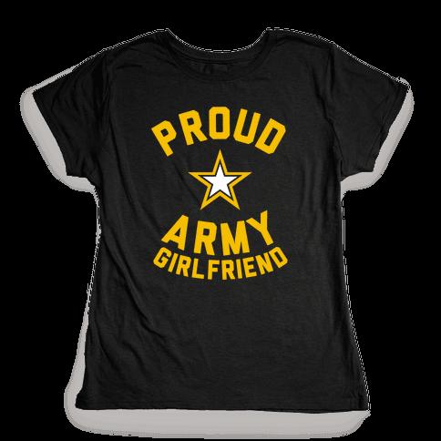 Proud Army Girlfriend Womens T-Shirt