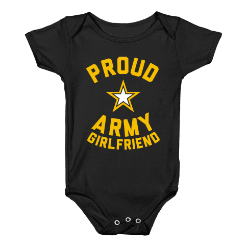 Proud Army Girlfriend Baby Onesy