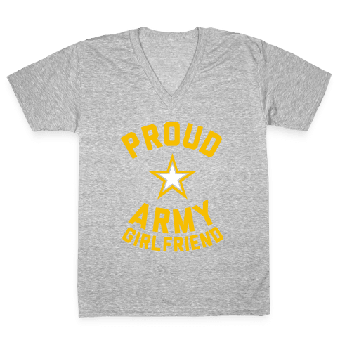 Proud Army Girlfriend V-Neck Tee Shirt