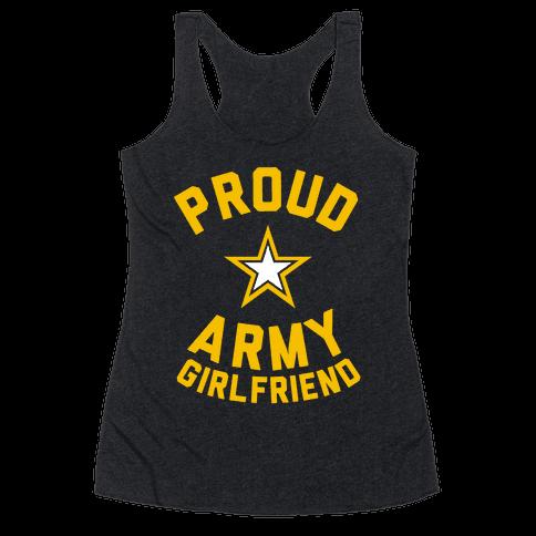 Proud Army Girlfriend Racerback Tank Top