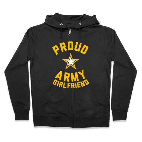 Proud Army Girlfriend Zip Hoodie