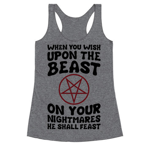 When You Wish Upon The Beast Racerback Tank Top