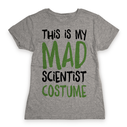 This Is My Mad Scientist Costume Womens T-Shirt