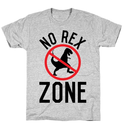 No Rex Zone T-Shirt