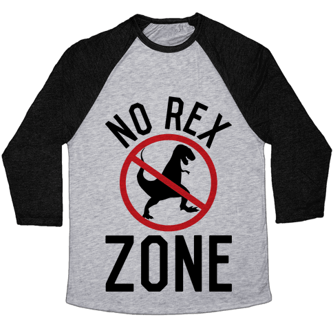 No Rex Zone Baseball Tee