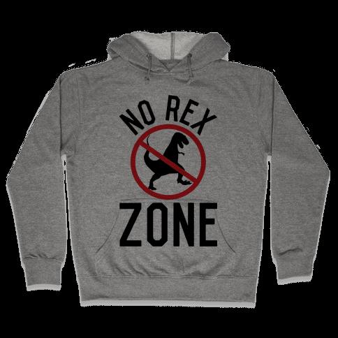 No Rex Zone Hooded Sweatshirt