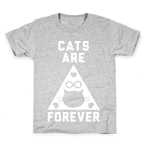 Cats Are Forever Kids T-Shirt
