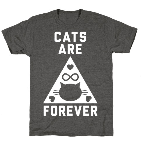 Cats Are Forever T-Shirt