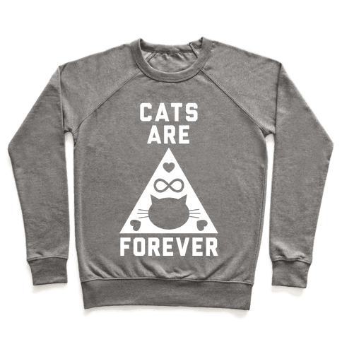 Cats Are Forever Pullover