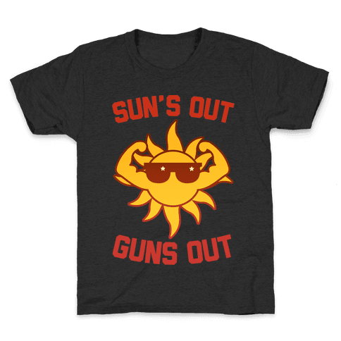 Sun's Out Guns Out Kids T-Shirt