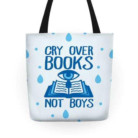 Cry Over Books Not Boys Tote
