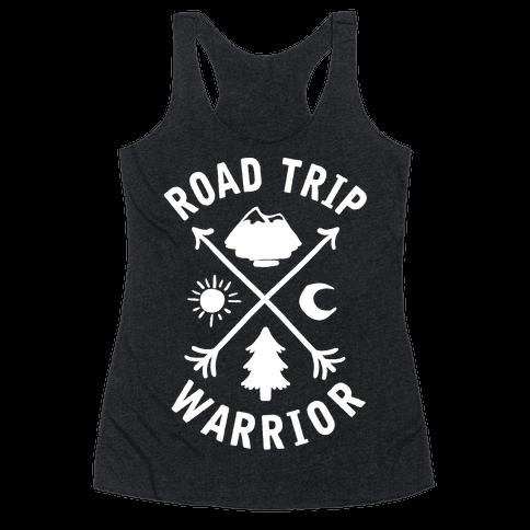 Road Trip Warrior Racerback Tank Top