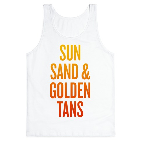 Sun, Sand, & Golden Tans Tank Top