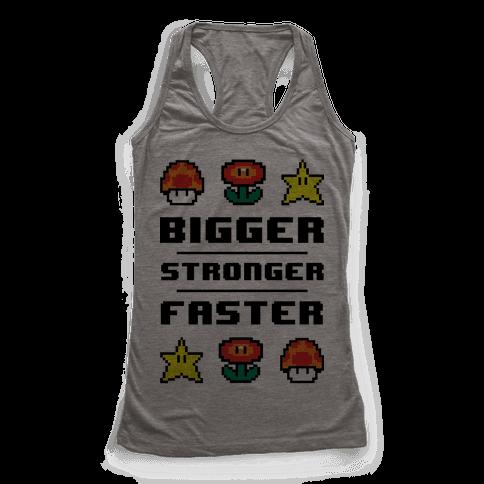 Bigger Stronger Faster Racerback Tank Top