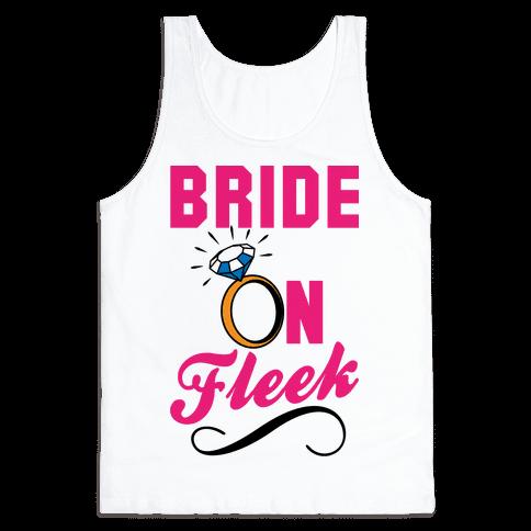 Bride On Fleek Tank Top