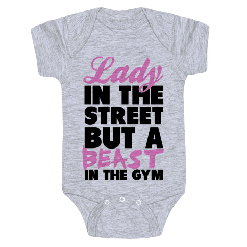 Lady in the Street and a Beast in the Gym Baby Onesy