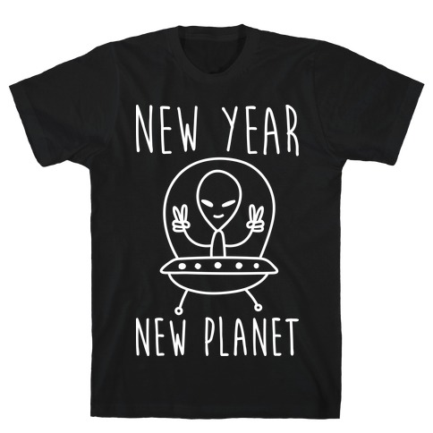 New Year New Planet T-Shirt