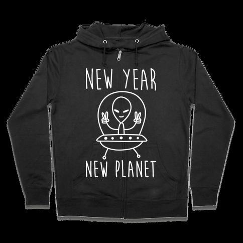 New Year New Planet Zip Hoodie