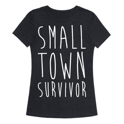 Small Town Survivor