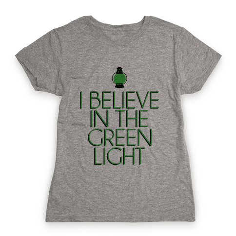 Green Light Womens T-Shirt