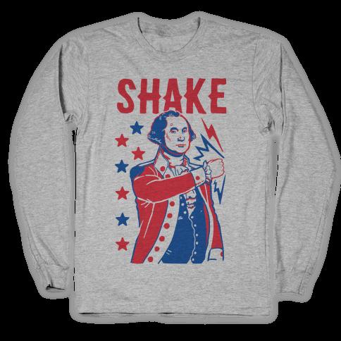 Shake & Bake: George Washington Long Sleeve T-Shirt